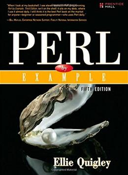 Perl by Example, by Quigley, 5th Edition 9780133760811