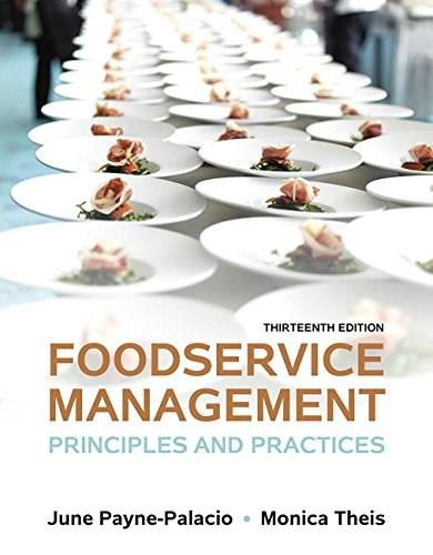 Foodservice Management: Principles and Practices (13th Edition) 9780133762754