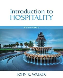 Introduction to Hospitality, by Walker, 7th Edition 9780133762761