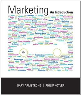 Marketing: An Introduction, by Armstrong, 12th Edition 12 PKG 9780133763522