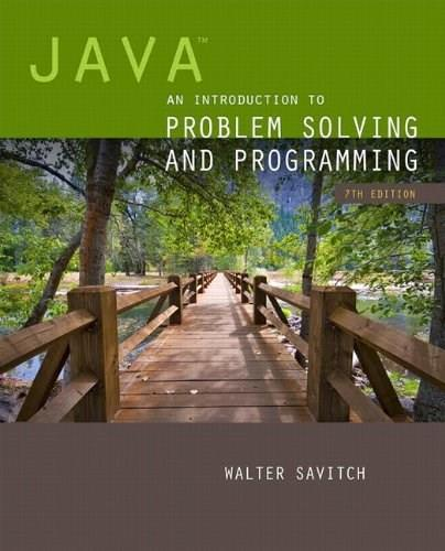 Java: An Introduction to Problem Solving and Programming (7th Edition) 7 PKG 9780133766264