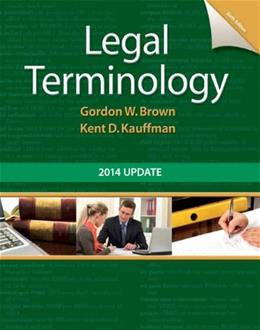 Legal Terminology: 2014 Update (6th Edition) 9780133766974