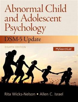 Abnormal Child and Adolescent Psychology 8 9780133766981