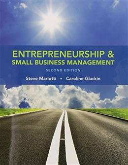 Entrepreneurship and Small Business Management (2nd Edition) 9780133767186