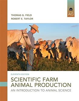 Scientific Farm Animal Production: An Introduction (11th Edition) 9780133767209