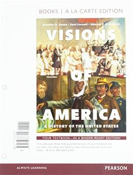 Visions of America: A History of the United States, by Keene, 3rd Books a la Carte Edition, Volume 1 9780133767704