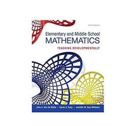 Elementary and Middle School Mathematics: Teaching Developmentally 9 9780133768930