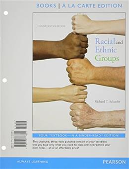 Racial and Ethnic Groups, by Schaefer, 14th Books a la Carte Edition 9780133773651