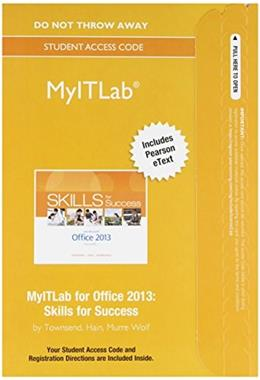 MyITLab with Pearson eText  for Skills for Success with Office 2013, Access Code Only PKG 9780133775044