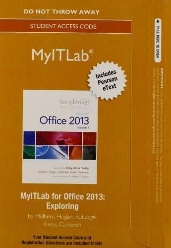 MyLab IT with Pearson eText -- Access Card -- for Exploring with Office 2013 PKG 9780133775075