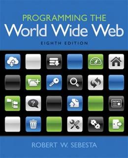 Programming the World Wide Web (8th Edition) 9780133775983