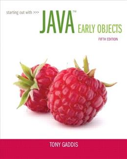 Starting Out with Java: Early Objects (5th Edition) 5 PKG 9780133776744
