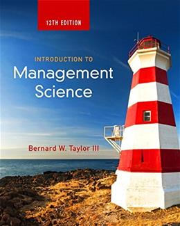 Introduction to Management Science (12th Edition) 9780133778847