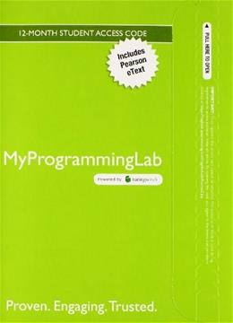 MyProgrammingLab with Pearson eText for Starting Out with C++ From Control Structures through Objects, by Gaddis, 8th Edition, Access Code Only 8 PKG 9780133780611