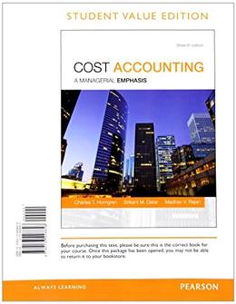 Cost Accounting, 15th Edition Student Value Edition 15 PKG 9780133781106
