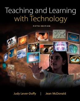 Teaching and Learning with Technology, Enhanced Pearson eText with Loose-Leaf Version -- Access Card Package (5th Edition) 5 PKG 9780133783032