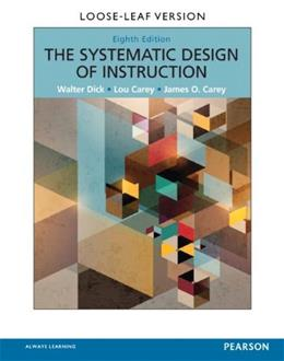Systematic Design of Instruction, by Dick, 8th Edition 8 PKG 9780133783698