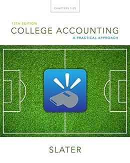 College Accounting: A Practical Approach (13th Edition) 13 PKG 9780133791006