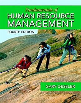 Fundamentals of Human Resource Management, by Dessler, 4th Edition 9780133791532