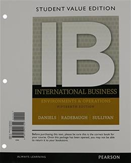 International Business, by Daniels, 15th Student Value Edition 15 PKG 9780133792362