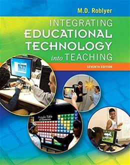 Integrating Educational Technology into Teaching 7 9780133792799