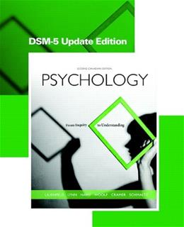 Psychology: From Inquiry to Understanding, by Lilenfeld, 2nd Canadian Edition, DSM-5 Update Edition 9780133793048
