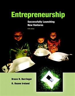 Entrepreneurship: Successfully Launching New Ventures (5th Edition) 9780133797190