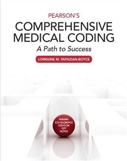 Pearsons Comprehensive Medical Coding, by Papazian-Boyce PKG 9780133797787