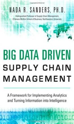 Big Data Driven Supply Chain Management, by Sanders 9780133801286