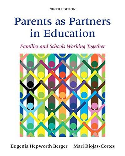 Parents as Partners in Education: Families and Schools Working Together (9th Edition) 9780133802467
