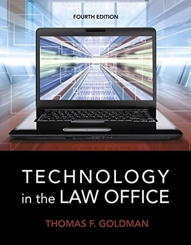 Technology in the Law Office (4th Edition) 9780133802573