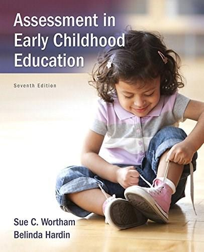 Assessment in Early Childhood Education (7th Edition) 9780133802917
