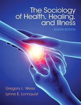 Sociology of Health, Healing, and Illness 8 9780133803877