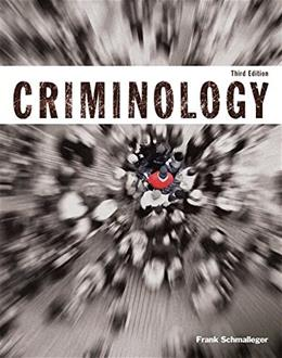 Criminology (Justice Series) (3rd Edition) 9780133805628