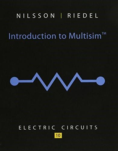 Introduction to Multisim for Electric Circuits 10 9780133806694