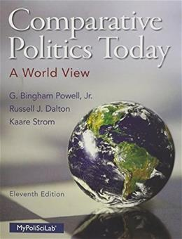 Comparative Politics Today: A World View (11th Edition) 9780133807721