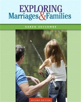 Exploring Marriages and Families (2nd Edition) 9780133807776