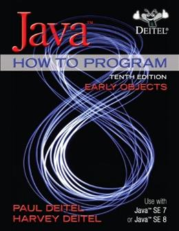 Java How To Program (Early Objects) (10th Edition) 10 PKG 9780133807806