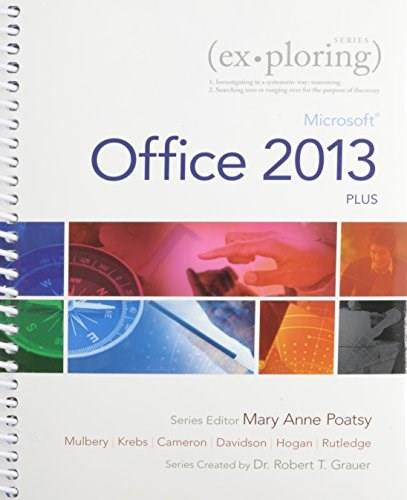 Exploring: Microsoft Office 2013, Plus & MyITLab with Pearson eText -- Access Card -- for Exploring with Office 2013 Package 9780133810004