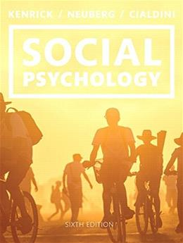 Social Psychology: Goals in Interaction (6th Edition) 9780133810189