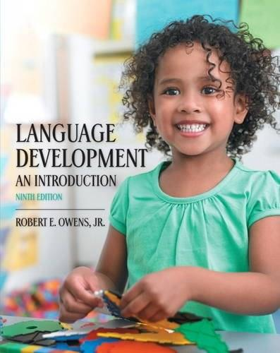 Language Development: An Introduction (9th Edition) 9780133810363