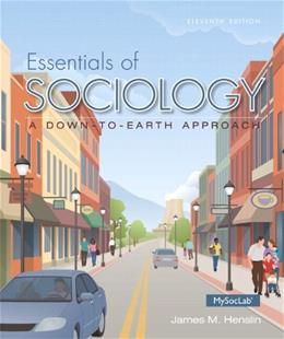 Essentials of Sociology: A Down-to-Earth Approach, by Henslin, 11th Edition 11 PKG 9780133810608