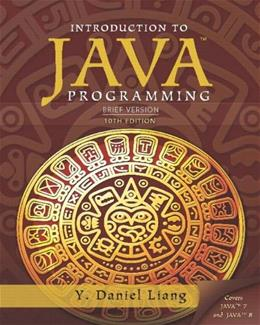 Introduction to Java Programming, by Liang, 10th Brief Edition 10 PKG 9780133813487