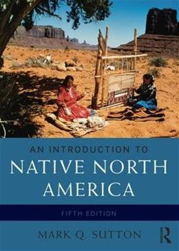 An Introduction to Native North America 5 9780133814095