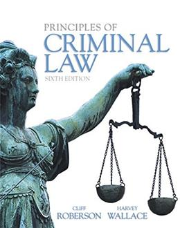 Principles of Criminal Law (6th Edition) 9780133822533