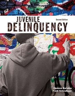 Juvenile Delinquency (2nd Edition) (The Justice Series) 9780133826289