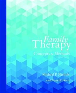 Family Therapy: Concepts and Methods 11 9780133826609