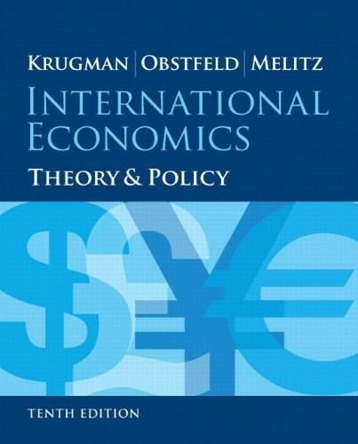 International Economics: Theory and Policy, by Krugman, 10th Edition 10 PKG 9780133826944