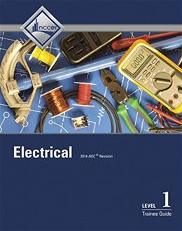 Electrical Level 1 Trainee Guide, by Nccer, 8th Edition 9780133829594