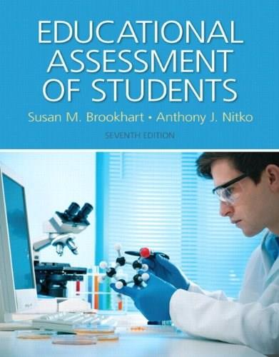 Educational Assessment of Students, by Brookhart, 7th Edition 7 PKG 9780133830262